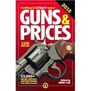 The Official Gun Digest Book of Guns & Prices 2016 by Lee, Jerry, 9781440245831