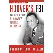 Hoover's FBI by Deloach, Cartha, 9781621575832