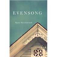 Evensong by Southwood, Kate, 9780393355833