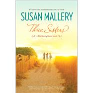 Three Sisters by Mallery, Susan, 9780778325833
