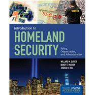 Introduction to Homeland Security by Oliver, Willard M.; Marion, Nancy E.; Hill, Joshua B., 9781284045833