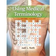 Using Medical Terminology by Nath, Judi Lindsley, 9781451115833