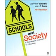 Schools and Society by Ballantine, Jeanne H.; Spade, Joan Z., 9781452275833
