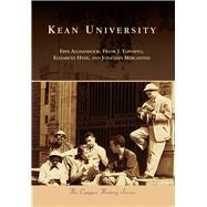 Kean University by Alghandoor, Erin; Esposito, Frank J.; Hyde, Elizabeth; Mercantini, Jonathan, 9781467125833