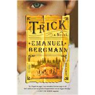The Trick by Bergmann, Emanuel, 9781501155833
