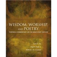 Wisdom, Worship, and Poetry by Yee, Gale A.; Page, Hugh R., Jr.; Coomber, Matthew J. M., 9781506415833