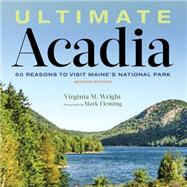 Ultimate Acadia by Wright, Virginia, 9781608935833