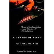 A Change of Heart by Watkins, Jermaine, 9780957985834