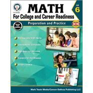 Math for College and Career Readiness, Grade 6 by Henderson, Christine; Mace, Karise; Fowler, Stephen; Jones-lewis, Amy; Dieterich, Mary, 9781622235834