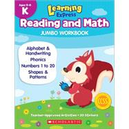 Learning Express Reading and Math Jumbo Workbook Kindergarten by Unknown, 9789810775834