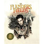 In Flanders Fields by Norman Jorgenson<R>Illustrated by Brian Harrison-Lever, 9781894965835