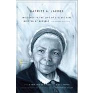 Incidents in the Life of a Slave Girl by Jacobs, Harriet A., 9780674035836