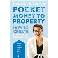 Pocket Money to Property by Mcqueen, Hannah, 9781877505836