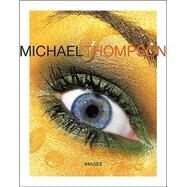 Michael Thompson : Images by Thompson, Michael, 9780810955837