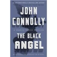 The Black Angel by Connolly, John, 9781501115837
