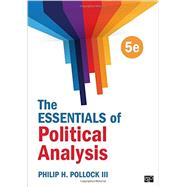 The Essentials of Political Analysis by Pollock, Philip H., III, 9781506305837