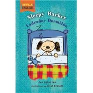 Sleepy Barker by Johnston, Jan; Kreloff, Elliot, 9781609055837