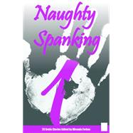 Naughty Spanking 1 : Stories from a to Z by Forbes, Miranda, 9781906125837