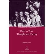 Dada As Text, Thought and Theory by Forcer; Stephen, 9781907975837
