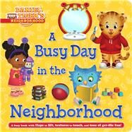 A Busy Day in the Neighborhood by Spinner, Cala; Fruchter, Jason, 9781481485838