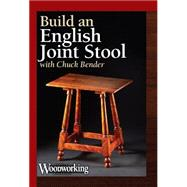 Build an English Joint Stool by Bender, Chuck, 9781440335839