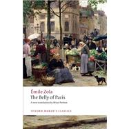 The Belly of Paris by Emile Zola, 9780199555840