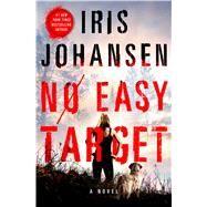 No Easy Target by Johansen, Iris, 9781250075840
