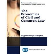 The Economics of Civil and Common Law by Madjd-Sadjadi, Zagros, 9781606495841
