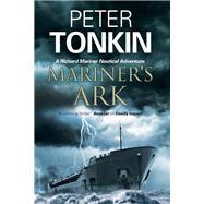 Mariner's Ark by Tonkin, Peter, 9781847515841
