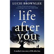 Life After You by Brownlee, Lucie, 9780753555842