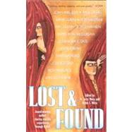 Lost and Found : Award-Winning Authors Share Real-Life Experiences Through Fiction by Weiss, M. Jerry, 9780756905842