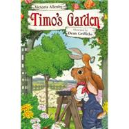 Timo's Garden by Allenby, Victoria; Griffiths, Dean, 9781927485842