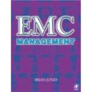 Emc Management by Jones, Brian; Williams, Tim; Plowman, R. J.; Rose, Chris, 9780750645843