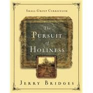 The Pursuit of Holiness by Bridges, Jerry, 9781615215843