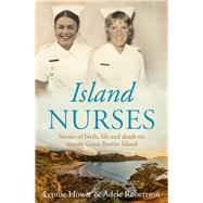 Island Nurses by Howie, Leonie; Robertson, Adele, 9781877505843