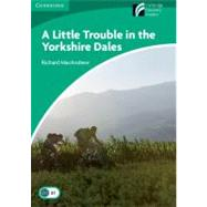 A Little Trouble in the Yorkshire Dales Level 3 Lower-intermediate by Macandrew, Richard, 9788483235843
