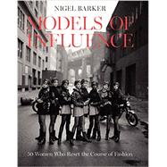 Models of Influence by Barker, Nigel, 9780062345844