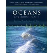 Oceans and Human Health by Walsh; Smith; Fleming; Solo-Gabriele; Gerwick, 9780123725844