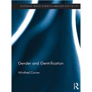 Gender and Gentrification by Curran; Winifred, 9781138195844