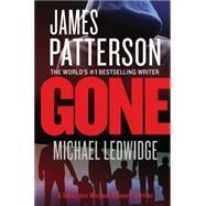 Gone by Patterson, James; Ledwidge, Michael, 9781455515844