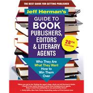 Jeff Herman's Guide to Book Publishers, Editors & Literary Agents by Herman, Jeff, 9781608685844