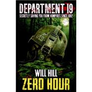 Zero Hour by Hill, Will, 9780007505845