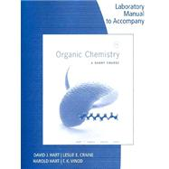 Lab Manual for Organic Chemistry: A Short Course, 13th by Vinod, T.K.; Craine, Leslie E., 9781111425845
