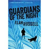 Guardians of the Night by Russell, Alan, 9781477825846