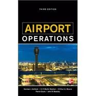 Airport Operations, Third Edition by Ashford, Norman; Coutu, Pierre; Beasley, John, 9780071775847
