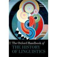 The Oxford Handbook of the History of Linguistics by Allan, Keith, 9780199585847