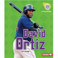 David Ortiz (2nd Revised Edition) by Savage, Jeff, 9781467775847