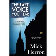 The Last Voice You Hear by Herron, Mick, 9781616955847