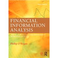 Financial Information Analysis: The Role of Accounting Information in Modern Society by O'Regan; Philip, 9780415695848