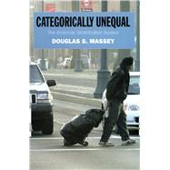 Categorically Unequal by Massey, Douglas S., 9780871545848